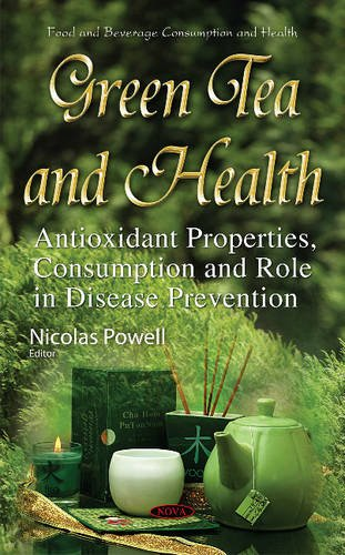 Green Tea and Health: Antioxidant Properties, Consumption and Role in Disease Prevention