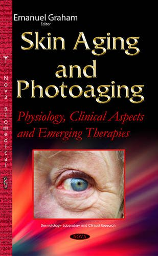 Skin Aging and Photoaging (Dermatology-Laboratory and Clinical Research) (Hardcover)