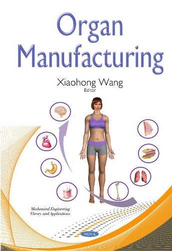 Organ Manufacturing: Wang, Xiaohong
