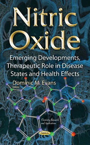 9781634829618: Nitric Oxide: Emerging Developments, Therapeutic Role in Disease States & Health Effects (Chemistry Research and Applica)