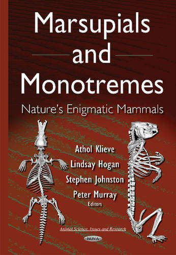 9781634829731: Marsupials and Monotremes: Nature's Enigmatic Mammals (Animal Science, Issues and Research)