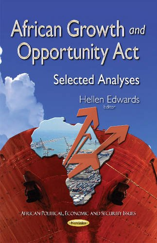 African Growth and Opportunity Act (African Political Economic Sec): Hellen Edwards