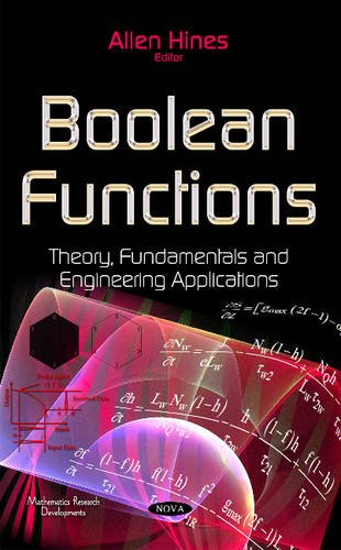 9781634830232: Boolean Functions: Theory, Fundamentals and Engineering Applications (Mathematics Research Developments)