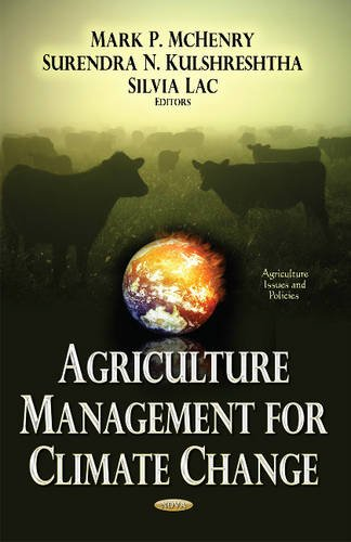 Agriculture Management for Climate Change (Agriculture Issues Policies Se): Mark P McHenry