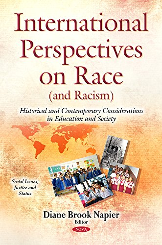 9781634831260: International Perspectives on Race (and Racism): Historical & Contemporary Considerations in Education & Society (Social Issues, Justice and Status)