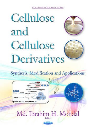 9781634831277: Cellulose & Cellulose Derivatives: Synthesis, Modification & Applications (Biochemistry Research Trends)