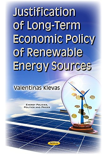 Justification of Long-Term Economic Policy of Renewable Energy Sources (Energy Policies Politics ...
