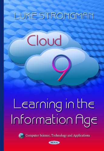 9781634832496: Cloud 9: Learning in the Information Age (Computer Science, Technology and Applications)