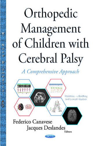Orthopedic Management of Children with Cerebral Palsy: A Comprehensive Approach (Hardback)