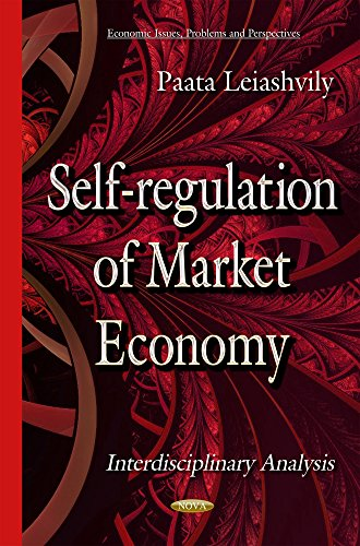 Self-Regulation of Market Economy (Economic Issues, Problems and Perspectives): Paata Leiashvily