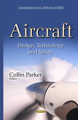 9781634833363: Aircraft: Design, Technology and Safety (Transportation Issues, Policies and R&d)