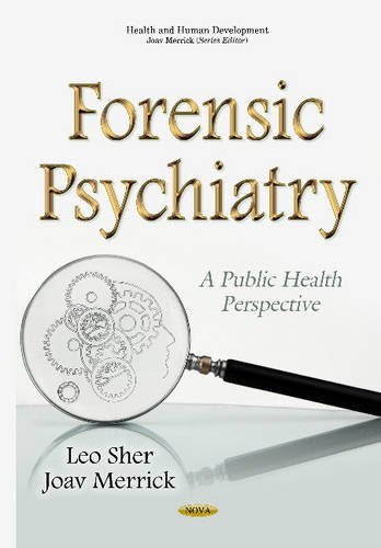 9781634833394: Forensic Psychiatry: A Public Health Perspective (Health and Human Development)