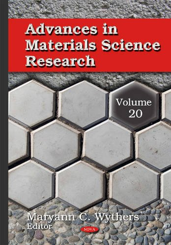 Advances in Materials Science Research: 20: MaryannC Wythers