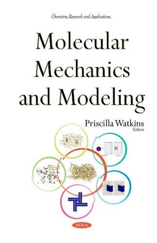 Molecular Mechanics & Modeling (Chemistry Research Application): Priscilla Watkins