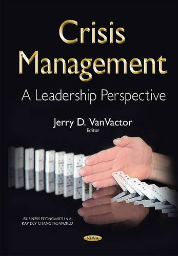 9781634833950: Crisis Management: A Leadership Perspective (Business Economics in a Radiply-changing World)