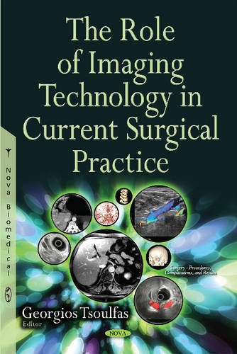 Role of Imaging Technology in Current Surgical Practice (Surgery Procedures Complicatio) (Hardcover...