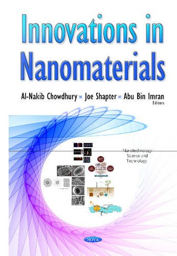 Innovations in Nanomaterials (Nanotechnology Science and Technology) (Hardcover)