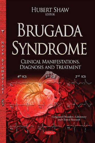 9781634836913: Brugada Syndrome: Clinical Manifestations, Diagnosis and Treatment