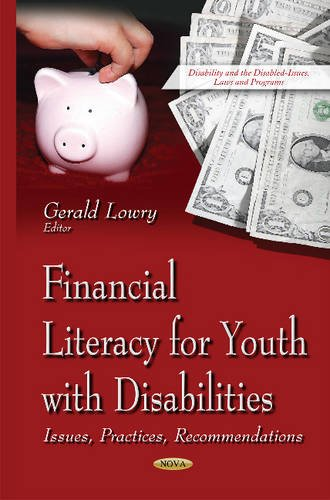 9781634837699: Financial Literacy for Youth With Disabilities: Issues, Practices, Recommendations (Disability and the Disabled - Issues, Laws and Programs)