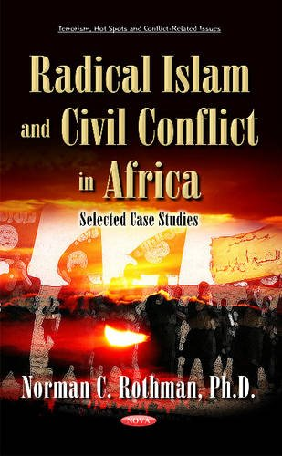 9781634838269: Radical Islam & Civil Conflict in Africa (Terrorism, Hot Spots and Conflict-Related Issues)