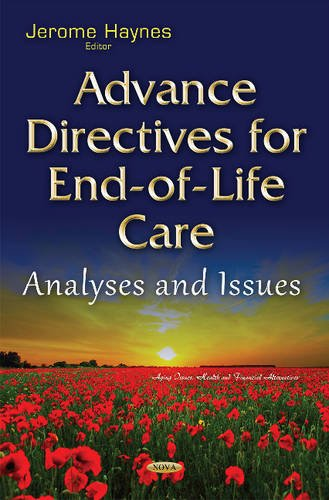 9781634838276: Advance Directives for End-of-Life Care: Analyses and Issues (Aging Issues, Health and Financial Alternatives)