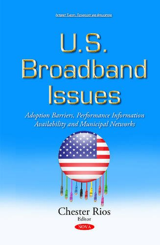 U.S. Broadband Issues (Internet Policies and Issues) (Hardcover)
