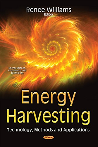 9781634839518: Energy Harvesting: Technology, Methods and Applications (Energy Science, Engineering and Technology)