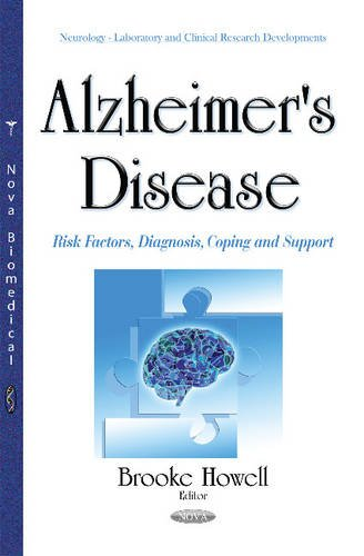 9781634840323: Alzheimer's Disease: Risk Factors, Diagnosis, Coping and Support (Neurology - Laboratory and Clinical Research Developments)