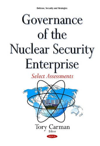9781634840637: Governance of the Nuclear Security Enterprise
