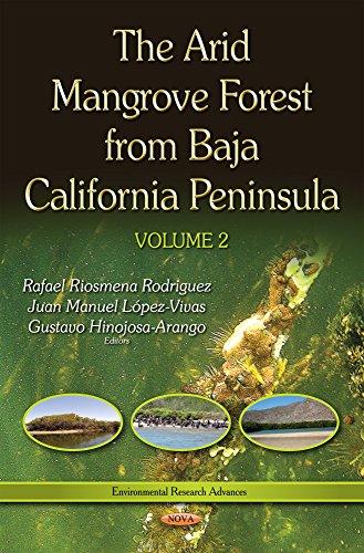 Arid Mangrove Forest from Baja California Peninsulavolume 2 (Environmental Research Advances): Nova...