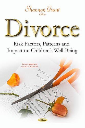 Divorce: Risk Factors, Patterns Impact on Children s Well-Being (Hardback)