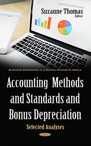 Accounting Methods & Standards & Bonus Depreciation: Selected Analyses (Business Economics ...