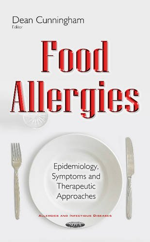 9781634845021: Food Allergies: Epidemiology, Symptoms & Therapeutic Approaches (Allergies Infectious Diseases)
