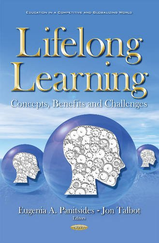 9781634846172: Lifelong Learning: Concepts, Benefits & Challenges (Education in a Competitive Glo)