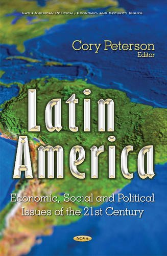 9781634846202: Latin America: Economic, Social and Political Issues of the 21st Century (Latin American Political, Economic, and Security Issues)