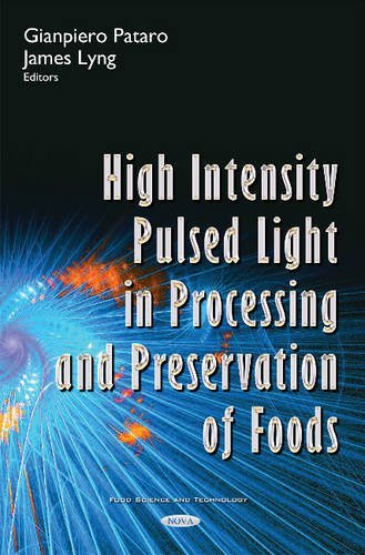 9781634848329: High Intensity Pulsed Light in Processing & Preservation of Foods (Food Science and Technology)