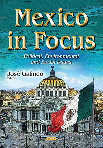 9781634851152: Mexico in Focus: Political, Environmental and Social Issues
