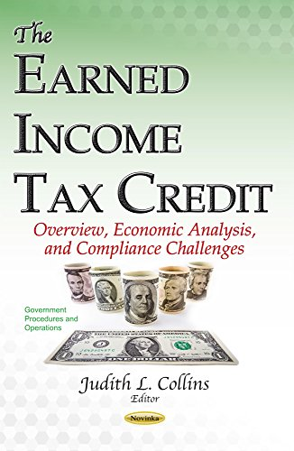 9781634856324: The Earned Income Tax Credit: Overview, Economic Analysis, and Compliance Challenges (Government Procedures and Operations)