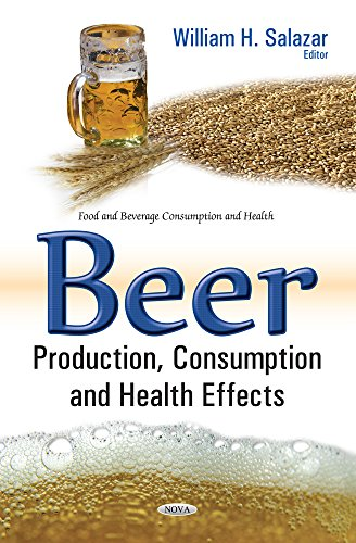 9781634857048: Beer Production, Consumption & Health Effects (Food and Beverage Consumption and Health)