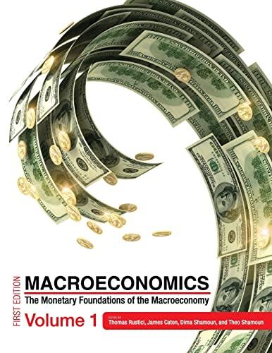 9781634870139: Macroeconomics: The Monetary Foundations of the Macroeconomy Volume 1