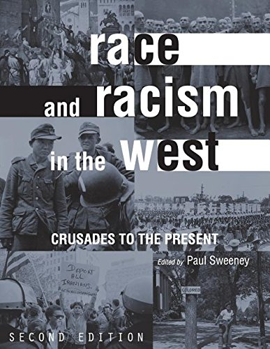 9781634870634: Race and Racism in the West: Crusades to the Present