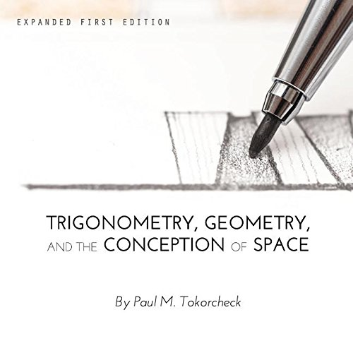 9781634871877: Trigonometry, Geometry, and the Conception of Space