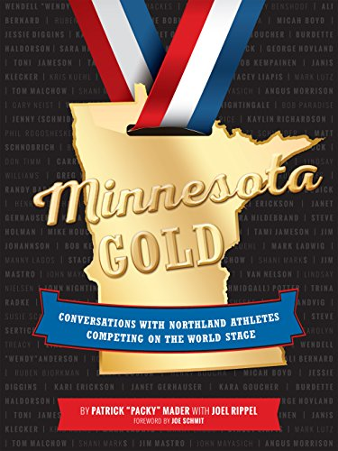 9781634890076: Minnesota Gold: Conversations with Northland Athletes Competing on the World Stage