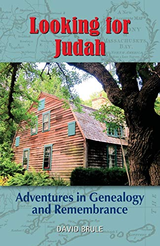 9781634901260: LOOKING FOR JUDAH: Adventures in Genealogy and Remembrance