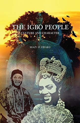 9781634901901: THE IGBO PEOPLE: Culture and Character