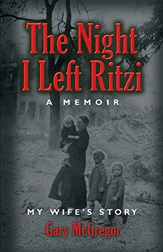 9781634903134: THE NIGHT I LEFT RITZI