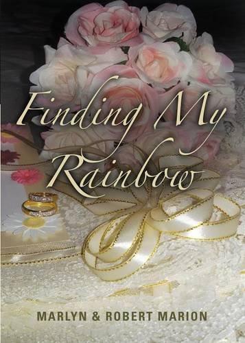 9781634907712: Finding My Rainbow