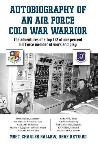 9781634910149: Autobiography of an Air Force Cold War Warrior
