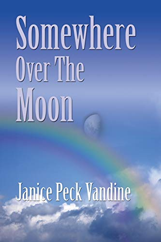 9781634916189: SOMEWHERE OVER THE MOON