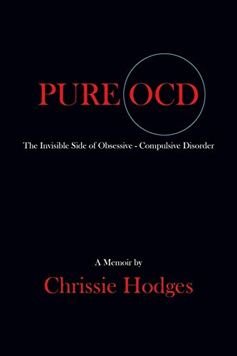 9781634919913: PURE OCD: The Invisible Side of Obsessive-Compulsive Disorder